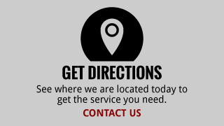 Get Directions | See where we are located today to get the service you need. | Contact Us