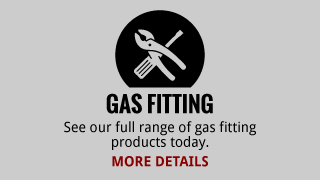 Gas Fitting | See our full range of gas fitting products today. | More Details